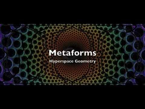 Metaforms: Hyperspace Geometry (a lecture by: Jonathan Barlow Gee)