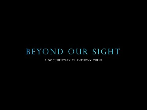 Beyond Our Sight - Full Documentary