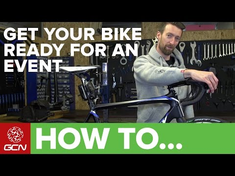 How To Get Your Bike Ready For Your Next Sportive Or Gran Fondo