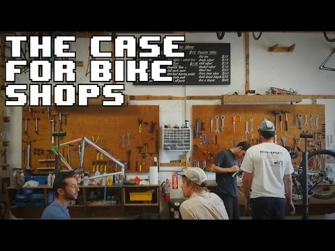 The Case for Bike Shops