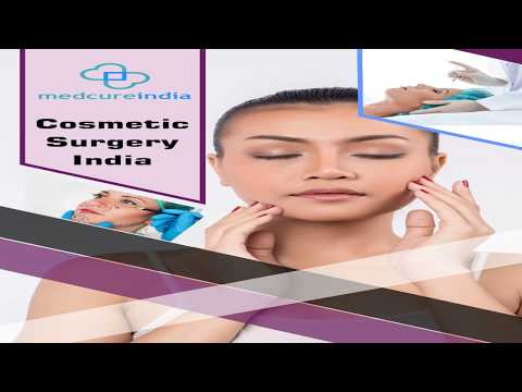 Low Cost Cosmetic Surgery and Treatments in India   Best Cosmetic hospital in India