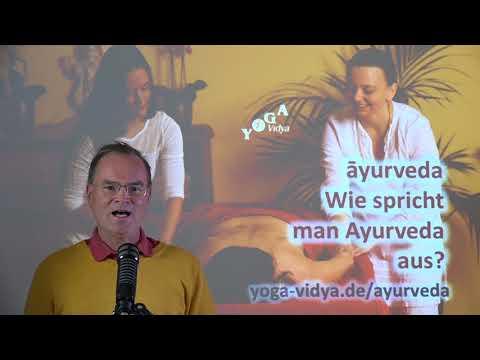 Wie spricht man Ayurveda aus? (2) - Frage an Sukadev