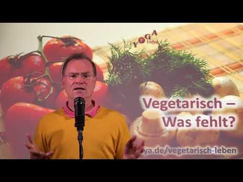 Vegetarisch - Was fehlt? - Frage an Sukadev