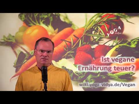 Ist vegane Ernährung teuer? - Frage an Sukadev