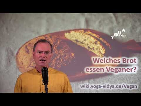 Welches Brot essen Veganer? - Frage an Sukadev