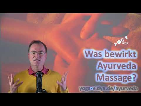 Was bewirkt Ayurveda Massage? - Frage an Sukadev