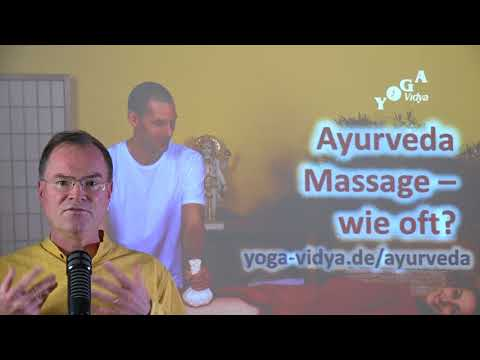 Ayurveda Massage - wie oft? - Frage an Sukadev