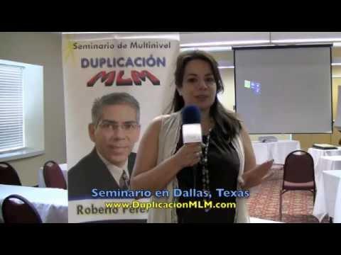 Seminario Duplicación MLM en DALLAS, Texas con Roberto Perez