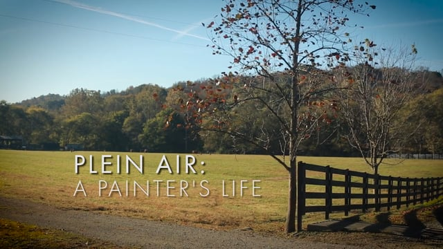 Plein Air: A Painter's Life