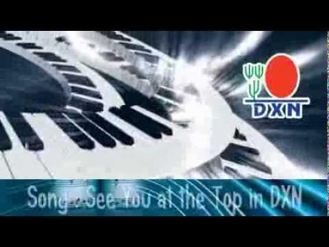 """""""Nos vemos en la cima de DXN"""""""