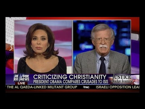 John Bolton With Judge Jeanine Takes On Obama!