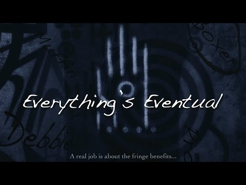 Everything's Eventual Trailer