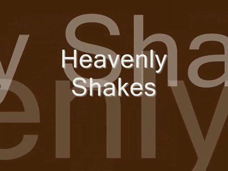 Heavenly Shakes