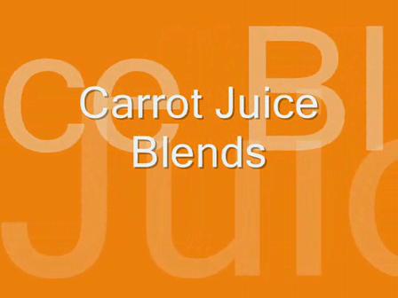 Carrot Juice Blends