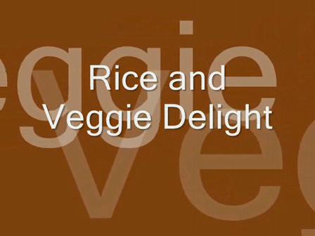 Rice and Veggie Delight