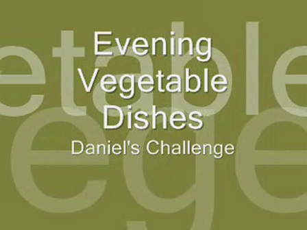 Evening Vegetable Dishes