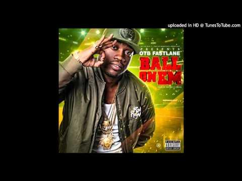"Fastlane - ""Ball On Em"" (Street Mix)"