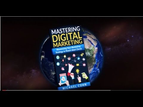Mastering Digital Marketing: Maximizing Your Marketing Strategy to Reach Ideal Clients - Trailer3