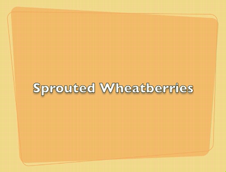 Sprouted Wheatberries