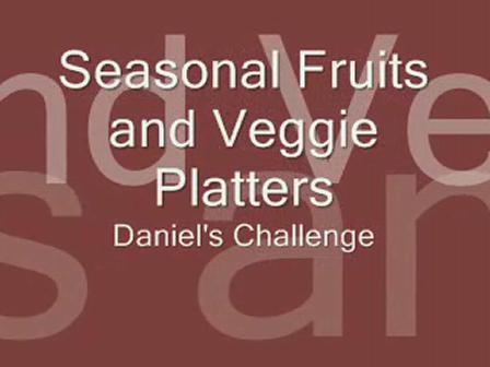 Seasonal Fruits and Veggie Platters