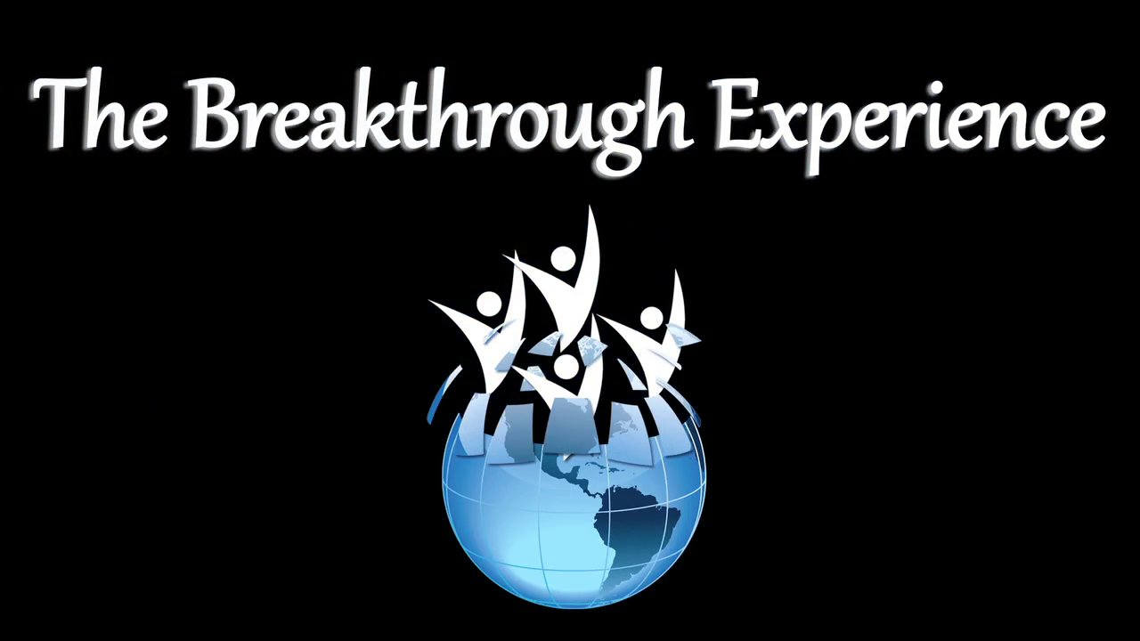 Experience The Breakthrough