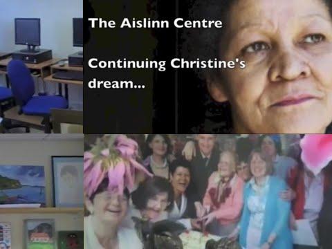 Aislinn Centre Continuing Christines Dream