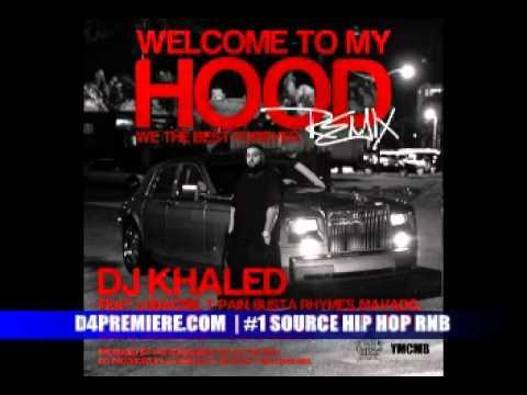 DJ Khaled Feat. Ludacris, T-Pain, Busta Rhymes, Birdman, Game,Mavado & More - Welcome to My Hood (Remix)