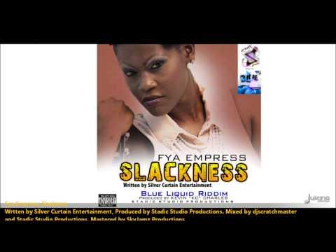Fya Empress - SLACKNESS [2013 St. Vincent Soca]