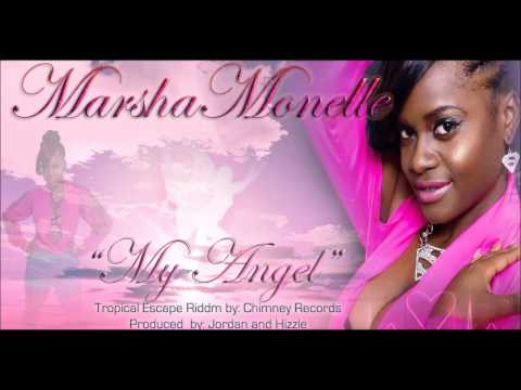 Marsha Monelle - MY ANGEL [2013 Reggae Release]