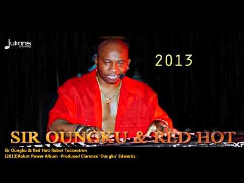 Sir Oungku & Red Hot - ROBOT TECKNOTRON [2013 Antigua Soca]
