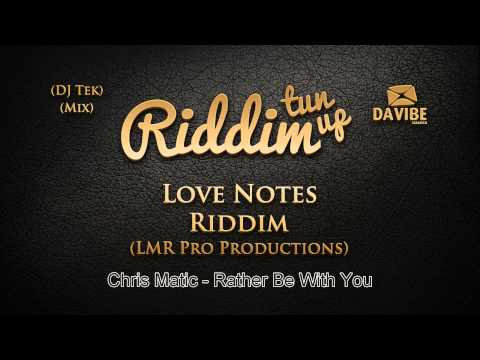 Love Notes Riddim Mix [September 2013] LMR Pro Productions