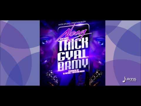 Noey - THICK GYAL ARMY [2013 Trinidad Soca]