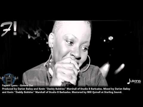 """Fayann Lyons - GIMMIE THAT """"2013 Trinidad Soca"""" (Produced By Studio B)"""