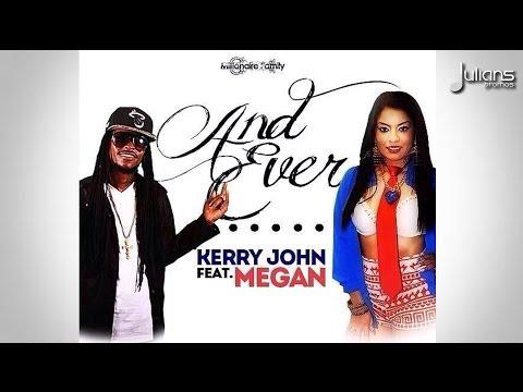 "Kerry John & Megan - And Ever ""2014 Reggae"" (Millbeatz Entertainment)"