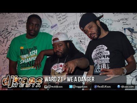 Ward 21 - We A Danger [Far East Riddim 2015] Wiletunes   Dancehall Reggae 2015