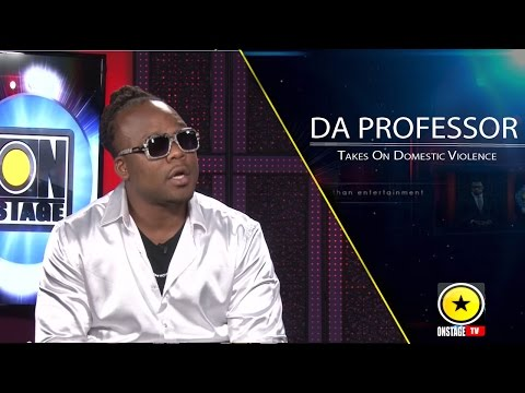 Onstage - Da Professor takes on Domestic Violence