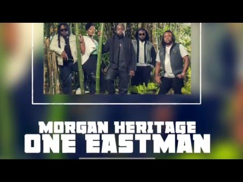 Morgan Heritage - One East Man (Official Audio)   Uncle T Records   21st Hapilos 2016