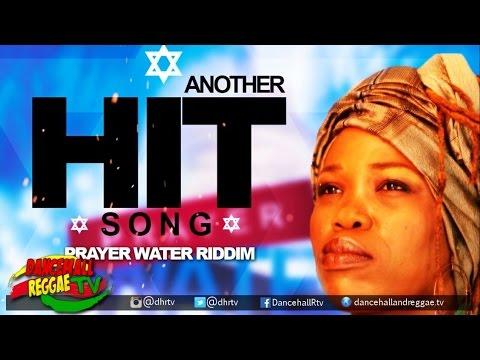 Queen Ifrica - Another Hit Song ▶Prayer Water Riddim ▶LockeCity Music ▶Reggae 2016