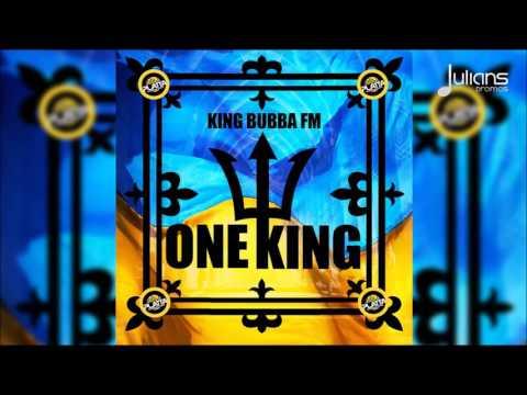 "King Bubba FM - One King ""2016 Soca"" (Barbados Crop Over)"