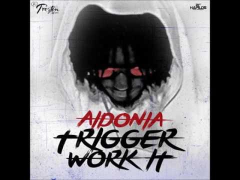 Aidonia - Trigga Work it (Fire Works) | Troyton Music | August 2015