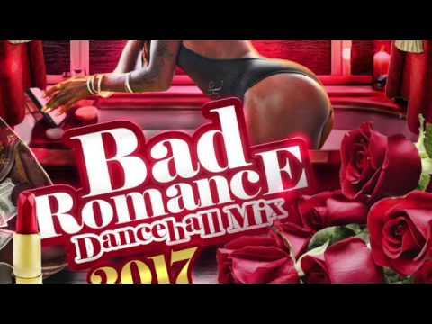 DJ FearLess - Bad Romance (Dancehall Mix 2017)