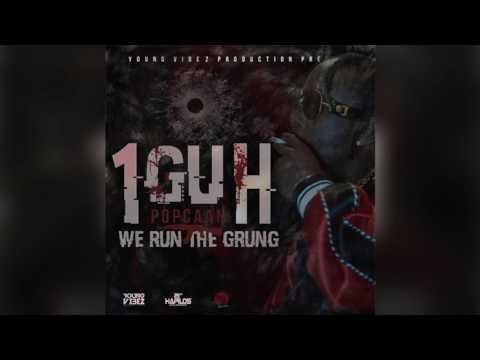 Popcaan - 1Guh (Official Audio) | Prod. Young Vibez | 1Guh Riddim | 21st Hapilos (2017)