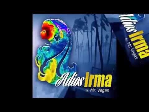 Mr. Vegas - Dirty Irma Adios Irma (Official Music Video) September 11 2017