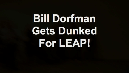 Bill Dorfman Gets Dunked For LEAP!