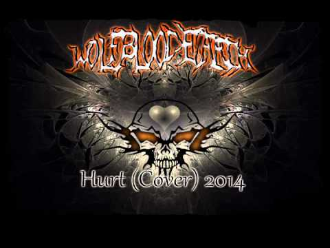 WolfBloodEarth- Hurt (Metal Tribute to Johnny Cash)