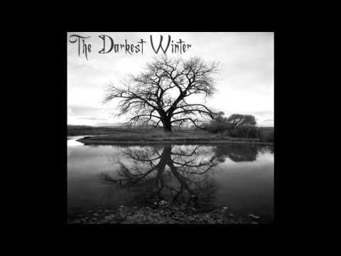 The Darkest Winter - The Darkest Winter (2009) [FULL EP]