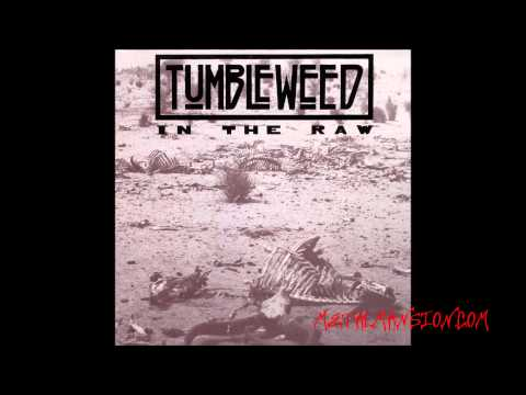 Rare Metal (Tumbleweed - In the raw , 1991 full EP)