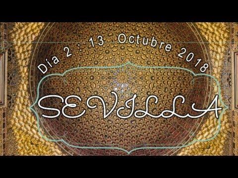 SEVILLA Día Segon 13 d'Octubre 2018