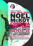 G-Spot Presents... SOUL, SOUL, SOUL! Ady Croasdell, Guy Hennigan, Corrina Greyson, Noel Mckoy, Gizelle Smith, The Filthy Six