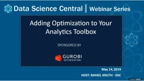 DSC Webinar Series: Adding Optimization to Your Analytics Toolbox